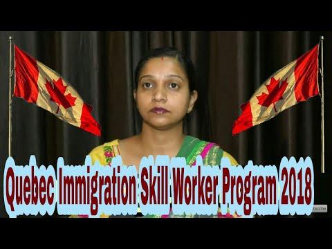Quebec Immigration Skill Worker Program 2018