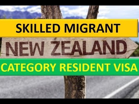 Skilled Migrant Category Resident Visa New Zealand
