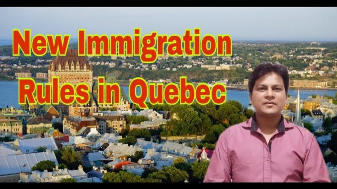 New Immigration Rules in Quebec, Canada