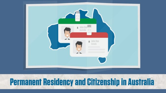 Australian Citizenship and Permanent Residency information