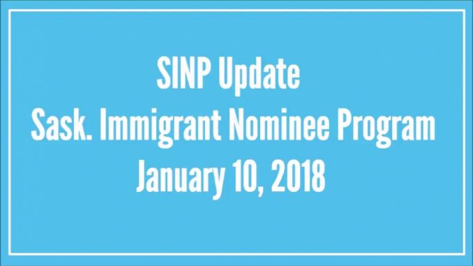 Saskatchewan Immigrant Nominee Program (SINP) Update 2018