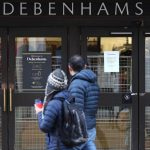 Debenhams closure and Arcadia collapse put 25,000 UK retail jobs at risk